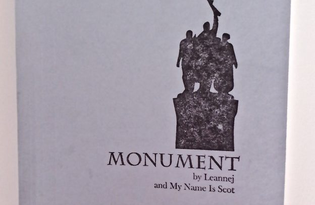 Cover of book by Leannej and My Name Is Scot, Monument